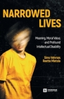 Narrowed Lives: Meaning, Moral Value, and Profound Intellectual Disability Cover Image