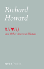 Richard Howard Loves Henry James and Other American Writers Cover Image