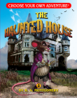 The Haunted House (Choose Your Own Adventure: Dragonlarks) Cover Image