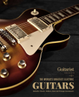 The World's Greatest Electric Guitars: Includes Classic, Modern, Rare and Vintage Instruments Cover Image