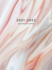 2021-2022 Academic Planner: Large Weekly and Monthly Planner with Inspirational Quotes and Marble Cover Volume 3 (Hardcover) Cover Image