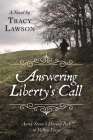 Answering Liberty's Call: Anna Stone's Daring Ride to Valley Forge: A Novel Cover Image