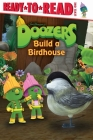 Doozers Build a Birdhouse Cover Image