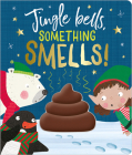 Jingle Bells, Something Smells! Cover Image