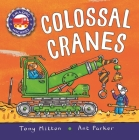 Amazing Machines: Colossal Cranes Cover Image