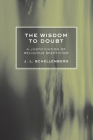 The Wisdom to Doubt Cover Image