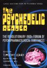 The Psychedelic Reader: Selected from the Psychedelic Review Cover Image
