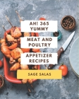 Ah! 365 Yummy Meat And Poultry Appetizer Recipes: A Highly Recommended Yummy Meat And Poultry Appetizer Cookbook Cover Image