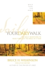 Your Daily Walk: 365 Daily Devotions to Read Through the Bible in a Year (Walk Thru the Bible #1) Cover Image