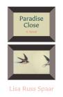 Paradise Close: A Novel Cover Image