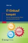 It-Einkauf Kompakt: Wie Man Informationstechnik Effizient Und Kostenoptimiert Beschafft (It Kompakt) Cover Image