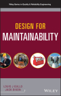 Design for Maintainability (Quality and Reliability Engineering) Cover Image