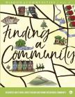 Wisdom of Communities 2: Finding a Community: Resources and Stories about Seeking and Joining Intentional Community Cover Image