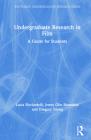 Undergraduate Research in Film: A Guide for Students (Routledge Undergraduate Research) Cover Image
