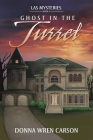 Ghost in the Turret Cover Image