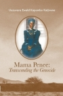 Mama Penee: Transcending the Genocide Cover Image