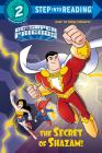 The Secret of Shazam! (DC Super Friends) (Step into Reading) Cover Image