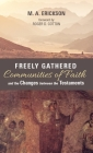 Freely Gathered Communities of Faith and the Changes between the Testaments Cover Image