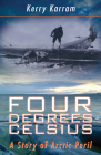 Four Degrees Celsius: A Story of Arctic Peril Cover Image