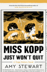 Miss Kopp Just Won't Quit (A Kopp Sisters Novel #4) Cover Image