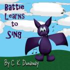 Battie Learns To Sing Cover Image