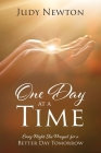 One Day at a Time: Every Night She Prayed for a Better Day Tomorrow Cover Image