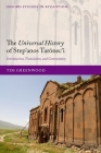 The Universal History of Step'anos Tarōnec'i: Introduction, Translation, and Commentary (Oxford Studies in Byzantium) Cover Image