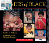Shades of Black: A Celebration of Our Children Cover Image
