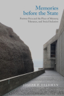 Memories before the State: Postwar Peru and the Place of Memory, Tolerance, and Social Inclusion (Genocide, Political Violence, Human Rights ) Cover Image
