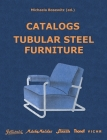 Catalogs Tubular Steel Furniture: Gottwald, Mücke-Melder, Slezák, Thonet-Mundus, Vichr & Co. Cover Image