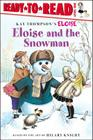 Eloise and the Snowman: Ready-to-Read Level 1 Cover Image