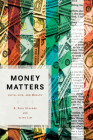 Money Matters: Faith, Life, and Wealth Cover Image