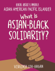 What Is Asian-Black Solidarity? Cover Image
