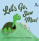 Let's Go, Slow Moe! Cover Image