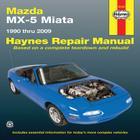 Mazda MX-5 Miata 1990 Thru 2009 (Haynes Repair Manual) Cover Image