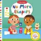No More Diapers (Big Steps) Cover Image