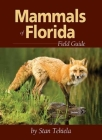 Mammals of Florida Field Guide (Field Guides (Adventure Publications)) Cover Image