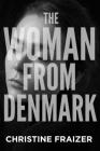 The Woman from Denmark Cover Image