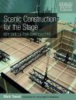 Scenic Construction for the Stage: Key Skills for Carpenters (Crowood Theatre Companions) Cover Image