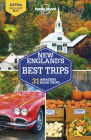Lonely Planet New England's Best Trips (Travel Guide) Cover Image