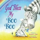 God Bless My Boo Boo (God Bless Book) Cover Image