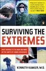 Surviving the Extremes: What Happens to the Body and Mind at the Limits of Human Endurance Cover Image