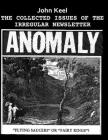 The Collected Issues of the Irregular Newsletter Anomaly Cover Image