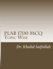 PLAB 1700 MCQs: Topic Wise Cover Image