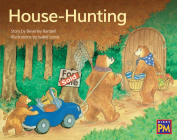 House Hunting: Leveled Reader Green Fiction Level 12 Grade 1-2 (Rigby PM) Cover Image