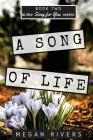 A Song of Life: A Fictional Memoir Cover Image
