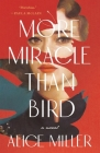 More Miracle Than Bird Cover Image