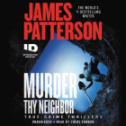 Murder Thy Neighbor (ID True Crime #4) Cover Image