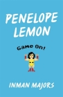 Penelope Lemon: Game On! (Yellow Shoe Fiction) Cover Image