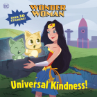 Universal Kindness! (DC Super Heroes: Wonder Woman) (Pictureback(R)) Cover Image